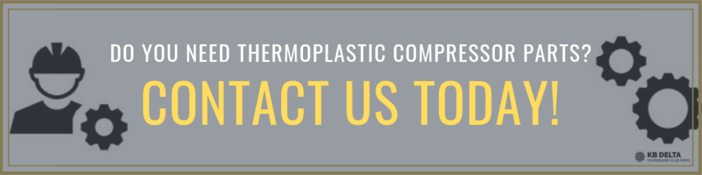 Contact Us for Thermoplastic Compressor Parts - KB Delta