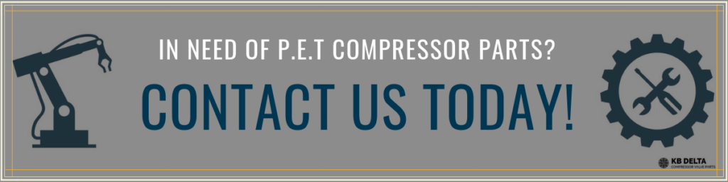 Do You Need PET Compressor Parts - KB Delta