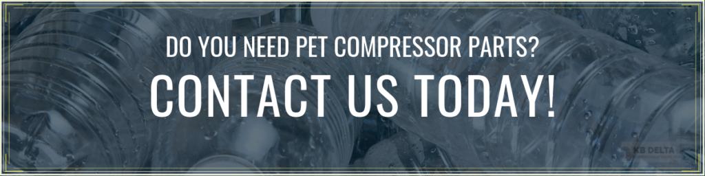 Contact Us for PET Compressor Parts or Repair - KB Delta